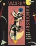Wassily Kandinsky- L'astrattismo tra Italia  e Francia