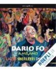 Dario Fò-Lazzi, sberleffi e dipinti