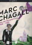 Mark Chagall, una retrospettiva 1908-1985